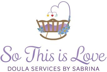 SO THIS IS LOVE DOULA SERVICES